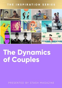 The Inspiration Series: The Dynamics of Couples