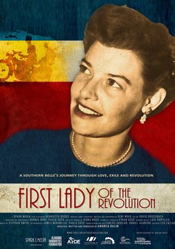 First Lady of the Revolution - A Southern Belle's Journey through Love, Exile and Revolution in Costa Rica